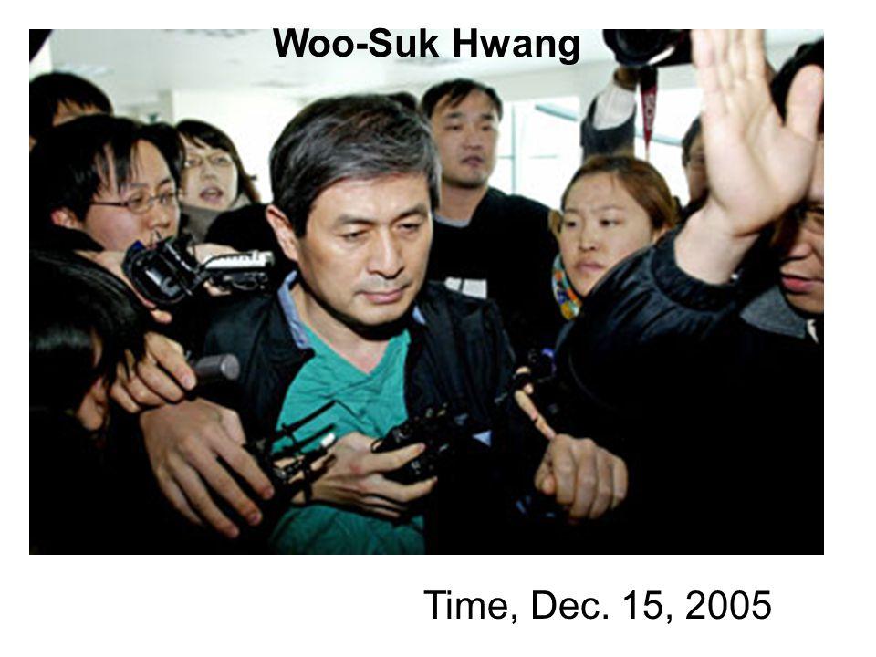 Time, Dec. 15, 2005 Woo-Suk Hwang