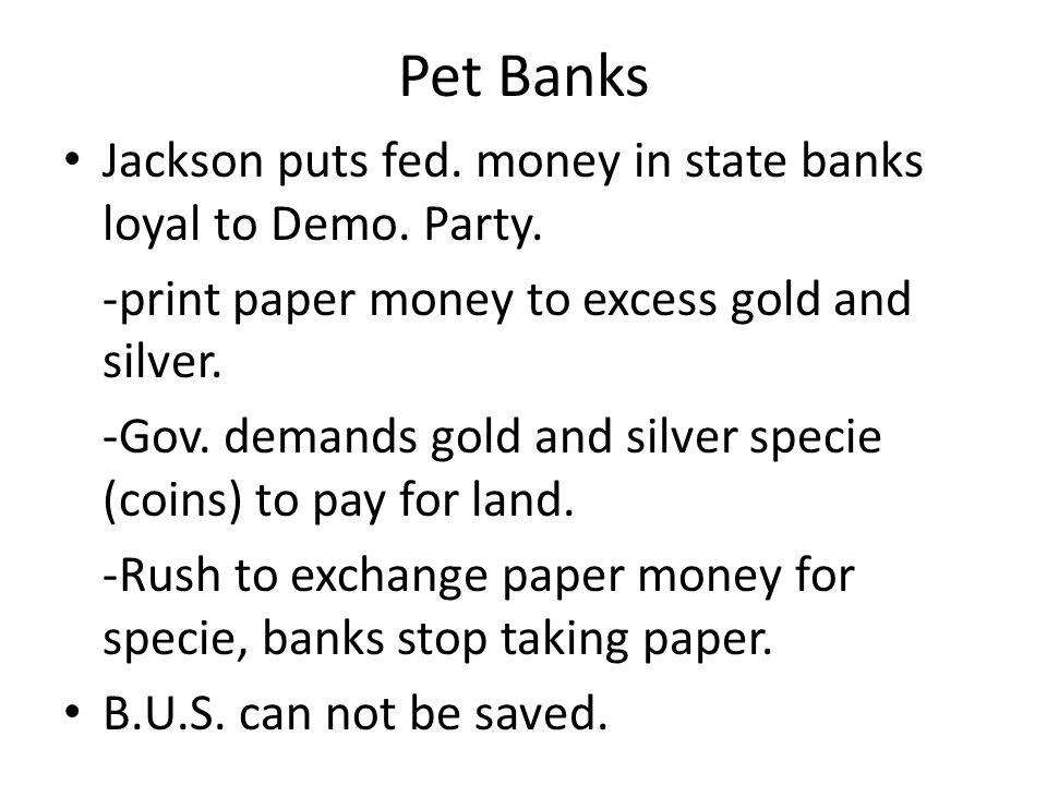 Pet Banks Jackson puts fed. money in state banks loyal to Demo.