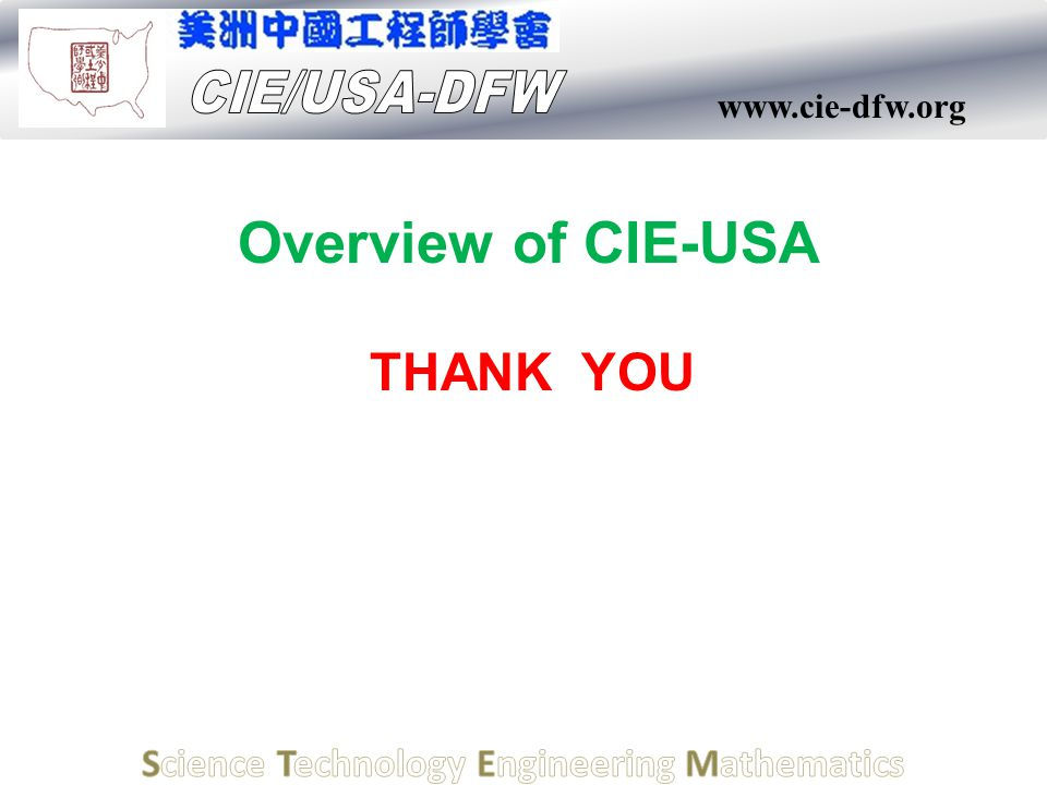 www.cie-dfw.org Overview of CIE-USA THANK YOU