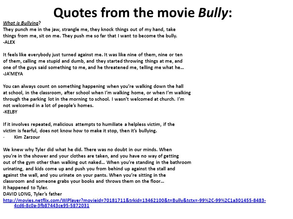 Quotes from the movie Bully: What is Bullying.