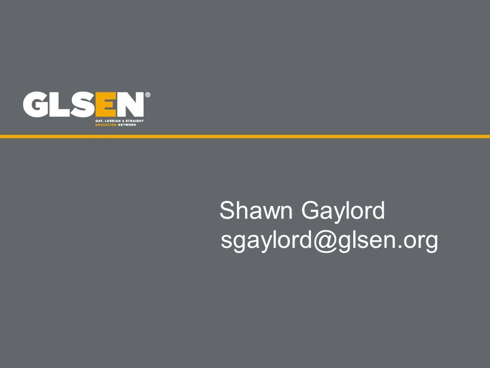 Shawn Gaylord sgaylord@glsen.org