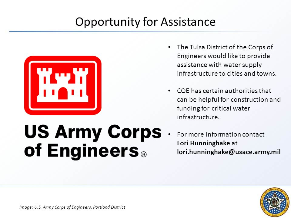 Opportunity for Assistance The Tulsa District of the Corps of Engineers would like to provide assistance with water supply infrastructure to cities an
