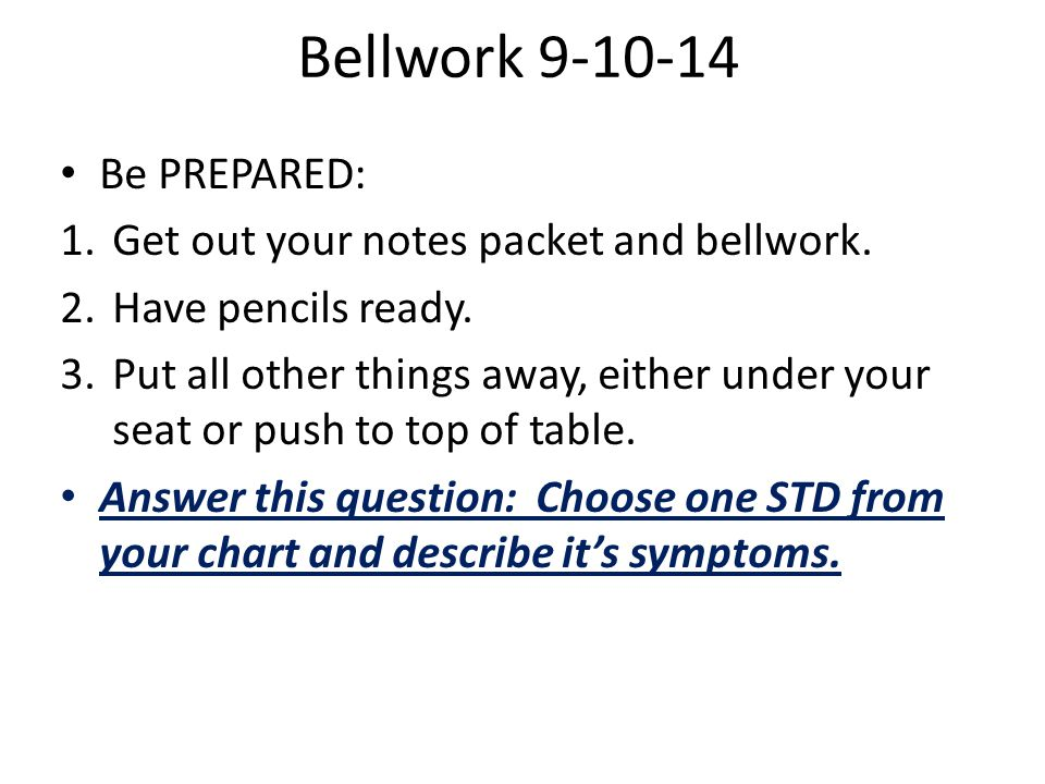 Bellwork 9-10-14 Be PREPARED: 1.Get out your notes packet and bellwork.