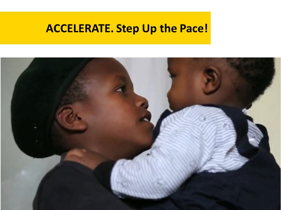 ACCELERATE. Step Up the Pace!