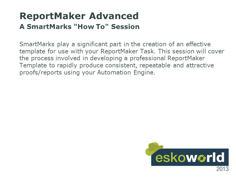 2 ReportMaker Advanced A SmartMarks