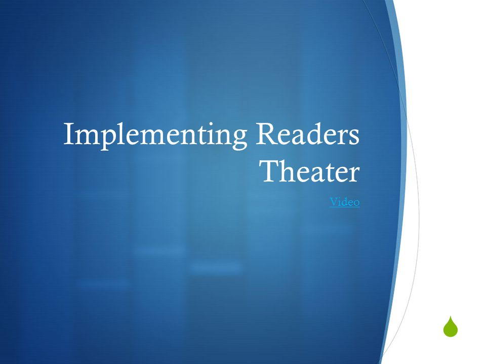  Implementing Readers Theater Video
