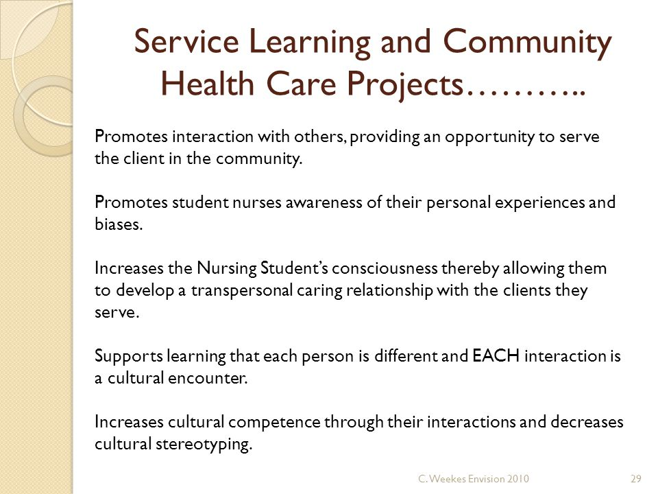 Service Learning and Community Health Care Projects………..