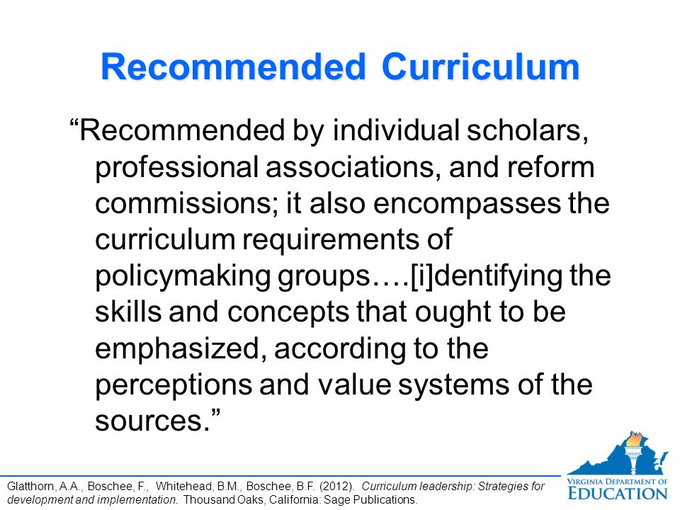 "Recommended Curriculum ""Recommended by individual scholars, professional associations, and reform commissions; it also encompasses the curriculum requ"