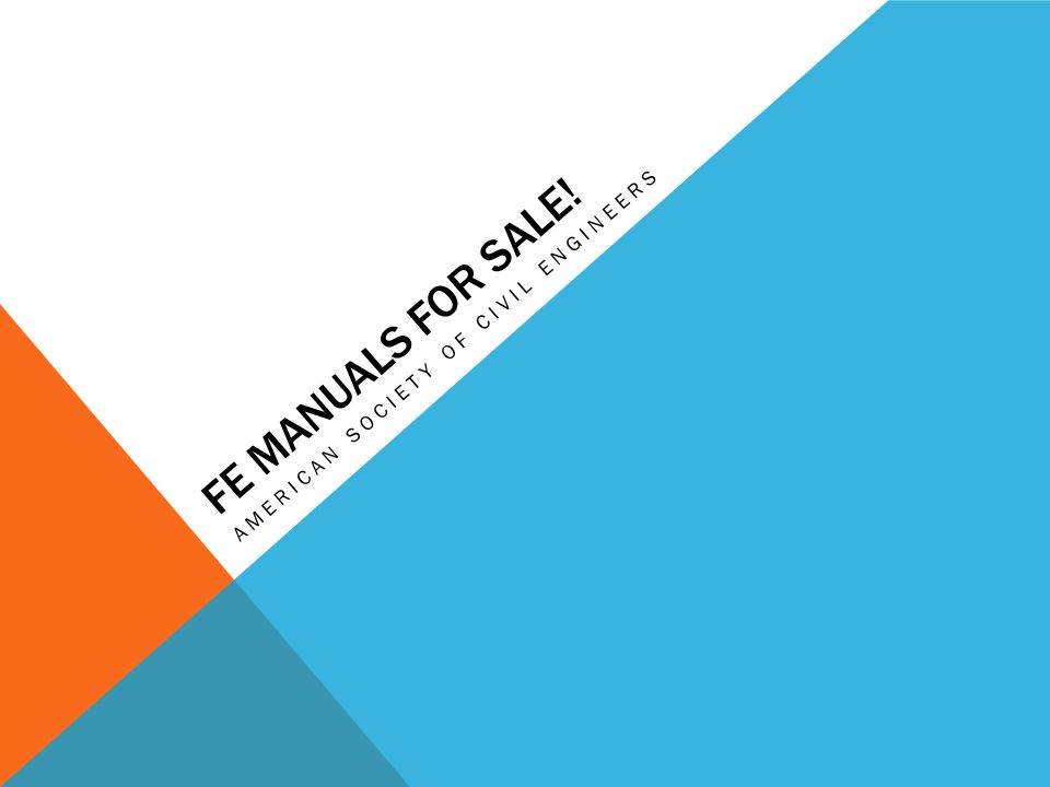 FE MANUALS FOR SALE! AMERICAN SOCIETY OF CIVIL ENGINEERS
