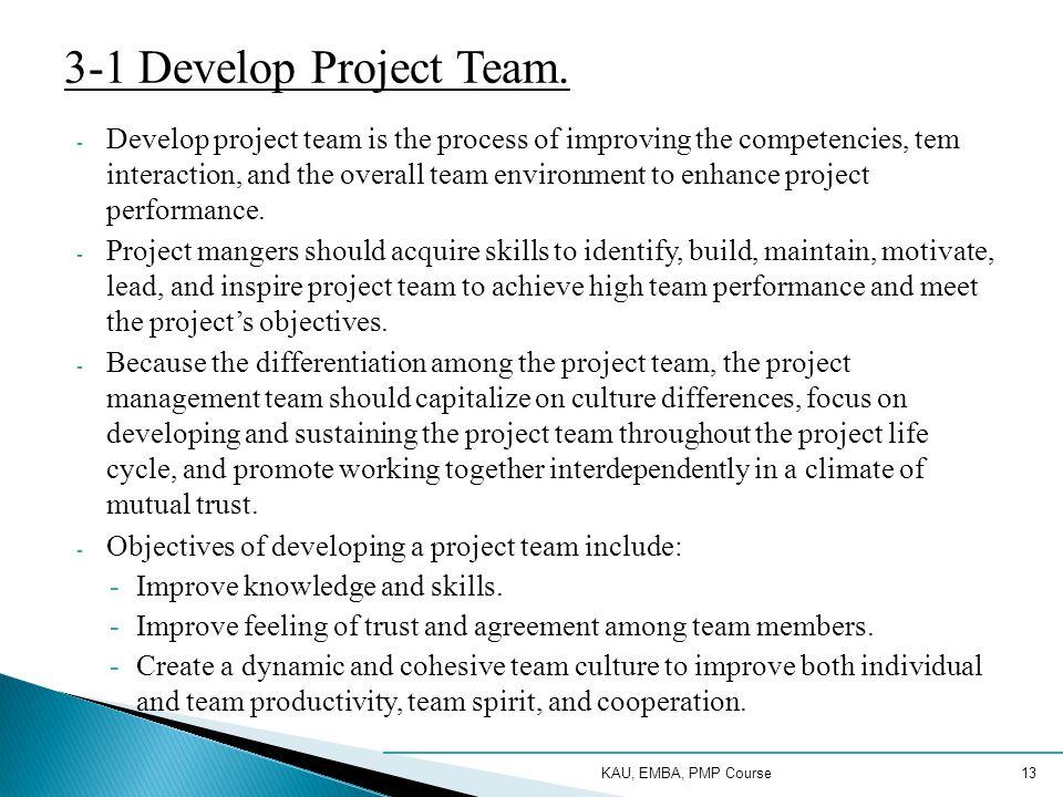 KAU, EMBA, PMP Course13 3-1 Develop Project Team.