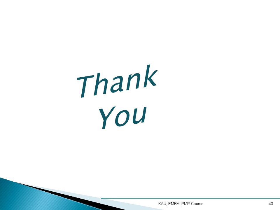 Thank You KAU, EMBA, PMP Course43