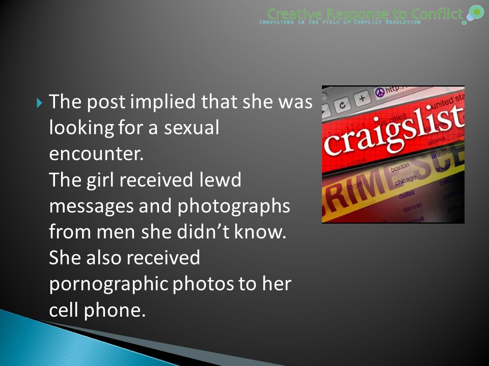  The post implied that she was looking for a sexual encounter.