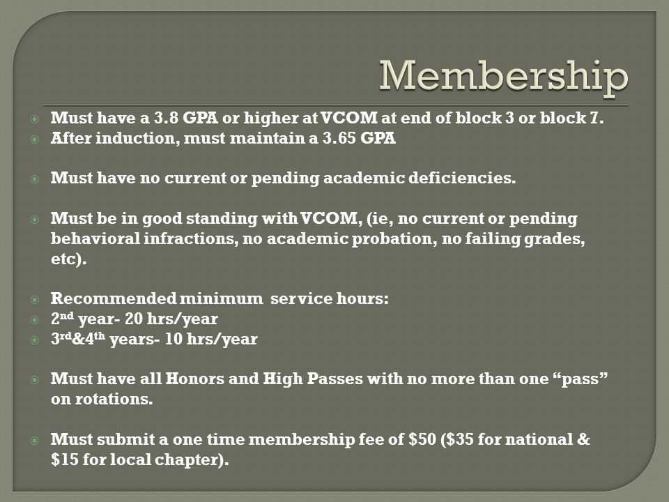  Students who do not meet the requirements for continued membership will be placed on probation and go under a review by the Sigma Sigma Phi faculty advisor, Dr.