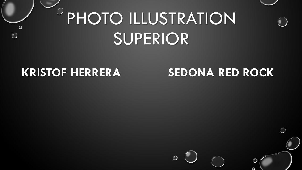 PHOTO ILLUSTRATION SUPERIOR KRISTOF HERRERA SEDONA RED ROCK