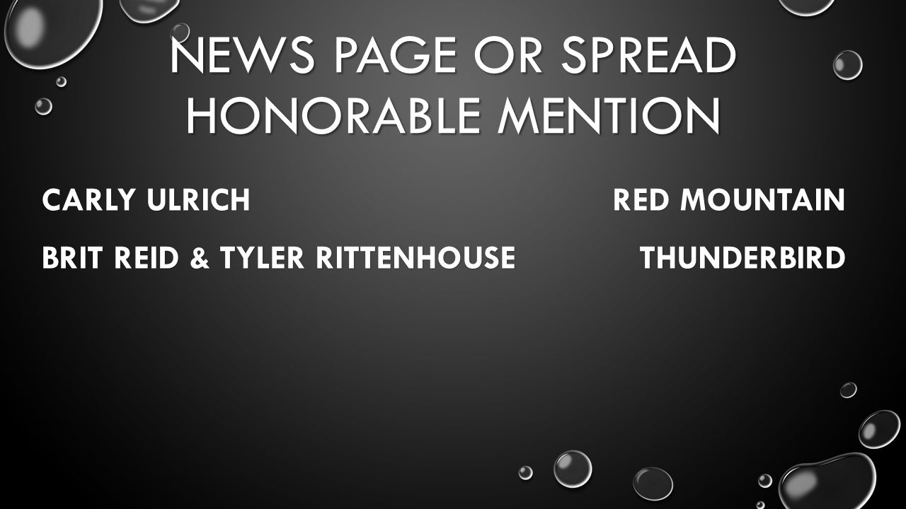 NEWS PAGE OR SPREAD HONORABLE MENTION CARLY ULRICH RED MOUNTAIN BRIT REID & TYLER RITTENHOUSE THUNDERBIRD