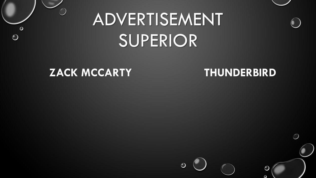 ADVERTISEMENT SUPERIOR ZACK MCCARTY THUNDERBIRD