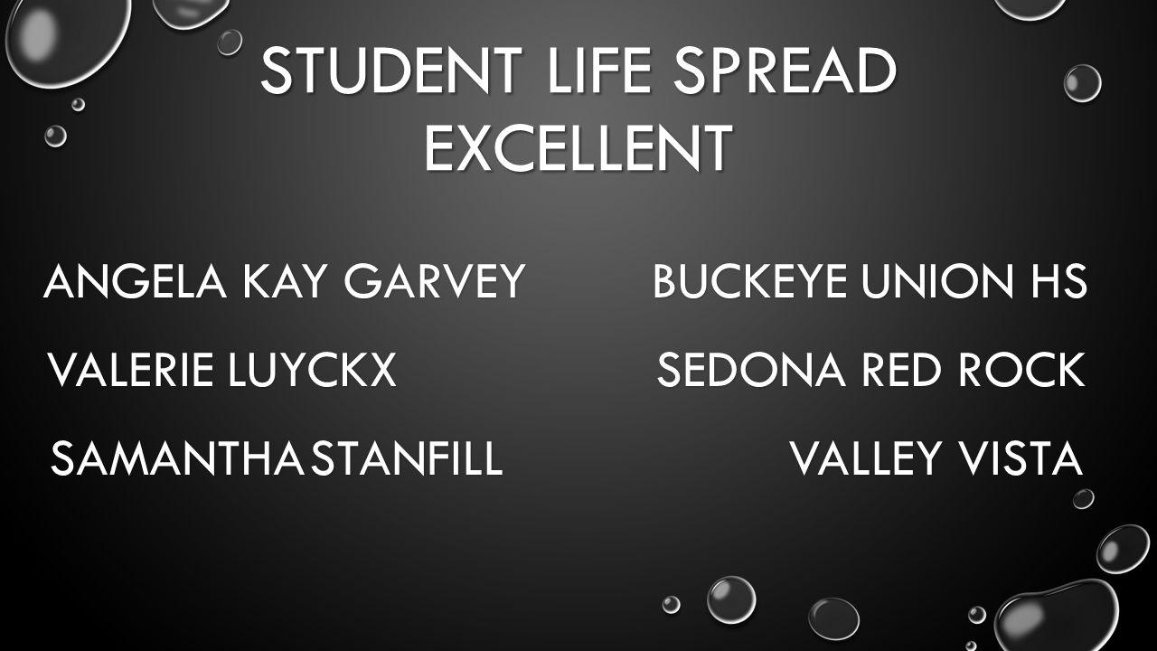 STUDENT LIFE SPREAD EXCELLENT ANGELA KAY GARVEY BUCKEYE UNION HS VALERIE LUYCKX SEDONA RED ROCK SAMANTHASTANFILL VALLEY VISTA