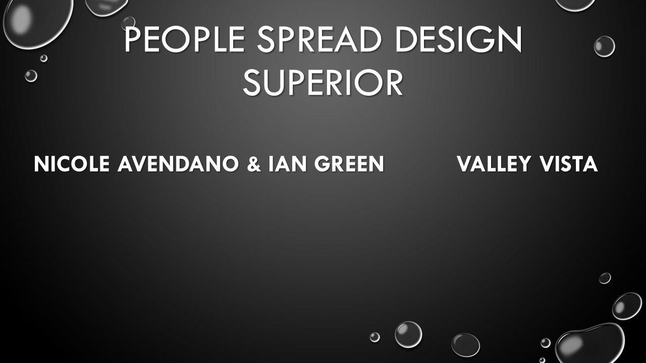 PEOPLE SPREAD DESIGN SUPERIOR NICOLE AVENDANO & IAN GREEN VALLEY VISTA