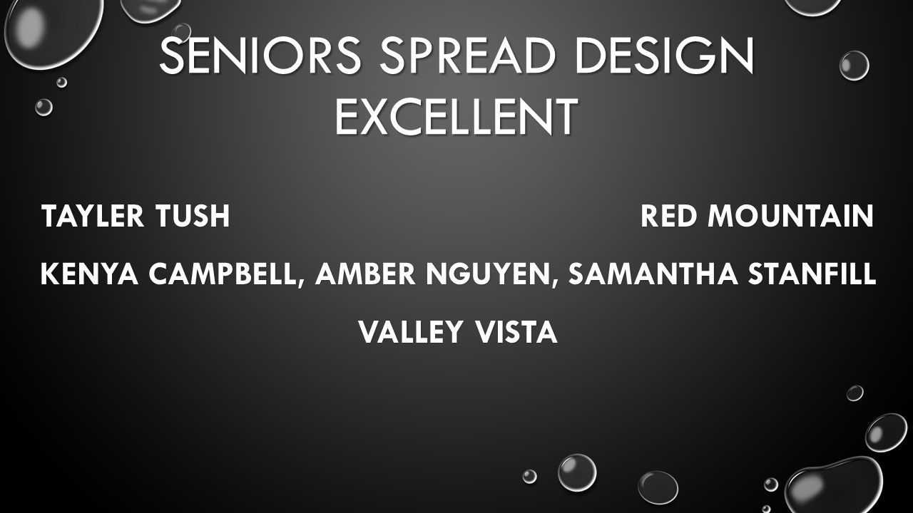 SENIORS SPREAD DESIGN EXCELLENT TAYLER TUSH RED MOUNTAIN KENYA CAMPBELL, AMBER NGUYEN, SAMANTHA STANFILL VALLEY VISTA