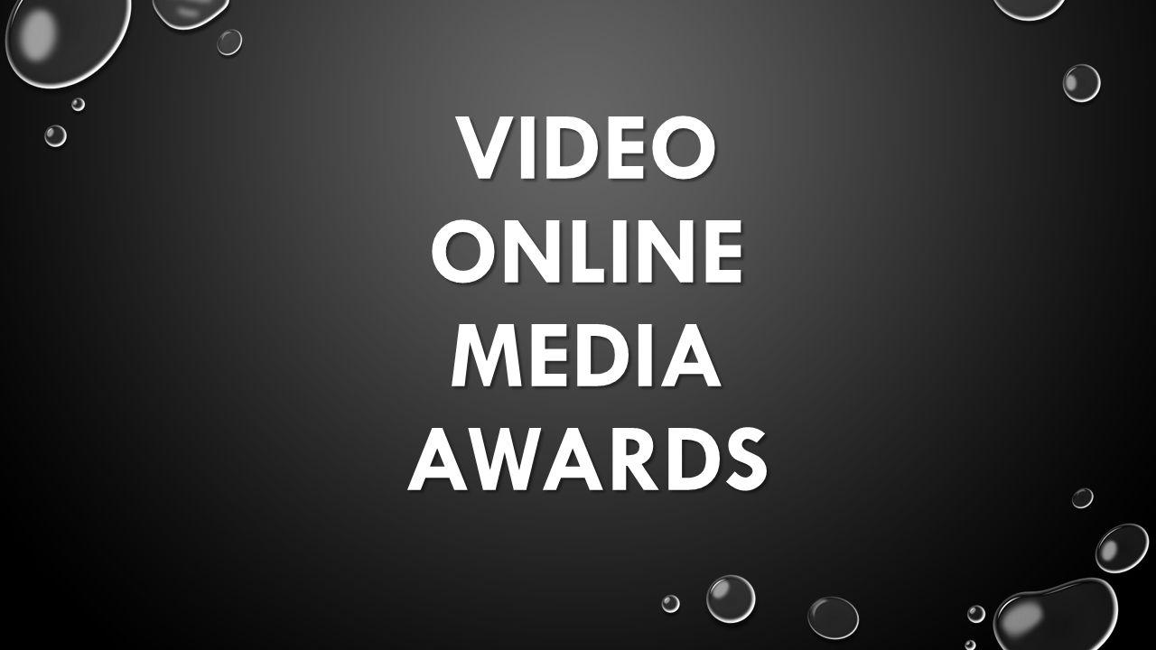 VIDEO ONLINE MEDIA AWARDS