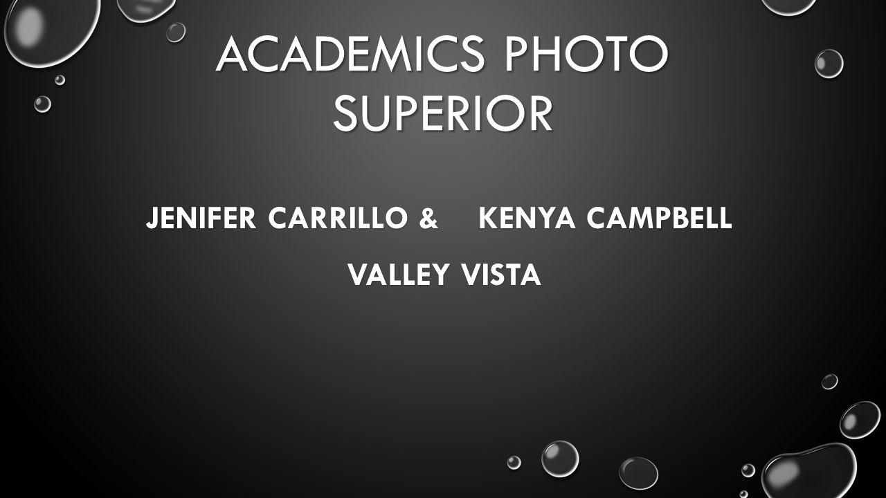 ACADEMICS PHOTO SUPERIOR JENIFER CARRILLO & KENYA CAMPBELL VALLEY VISTA