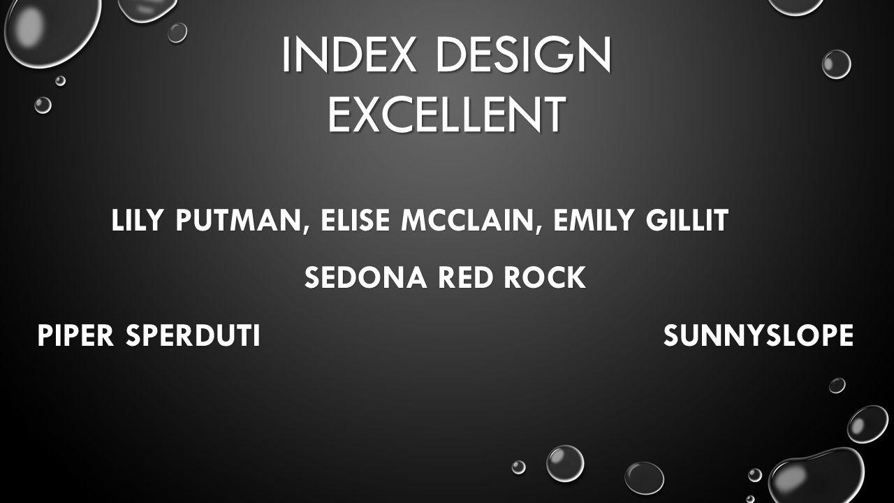 INDEX DESIGN EXCELLENT LILY PUTMAN, ELISE MCCLAIN, EMILY GILLIT SEDONA RED ROCK PIPER SPERDUTI SUNNYSLOPE