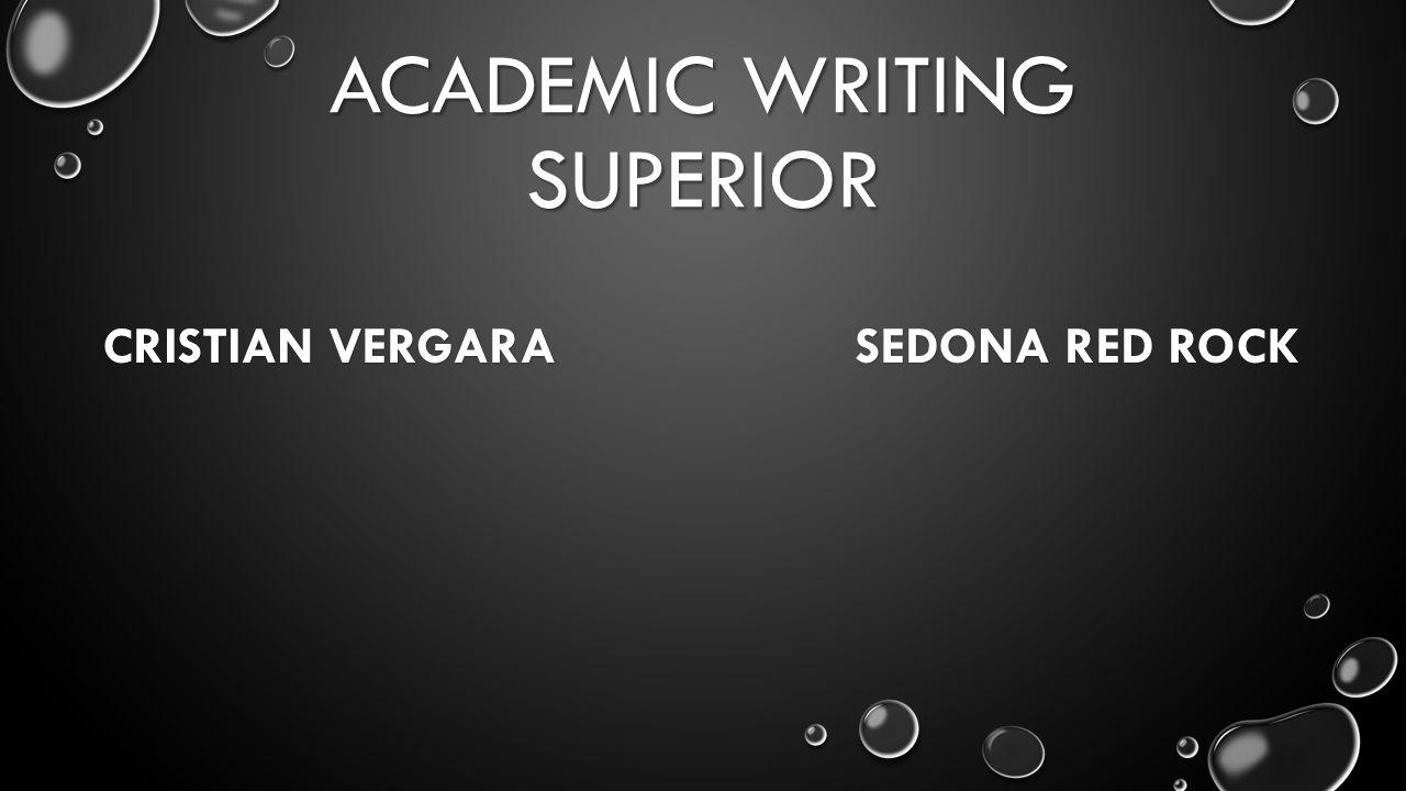 ACADEMIC WRITING SUPERIOR CRISTIAN VERGARA SEDONA RED ROCK