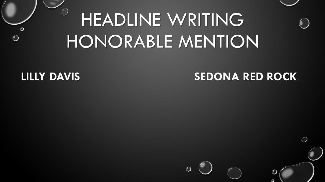 HEADLINE WRITING HONORABLE MENTION LILLY DAVIS SEDONA RED ROCK