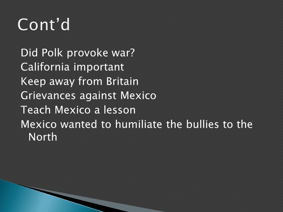 Did Polk provoke war.