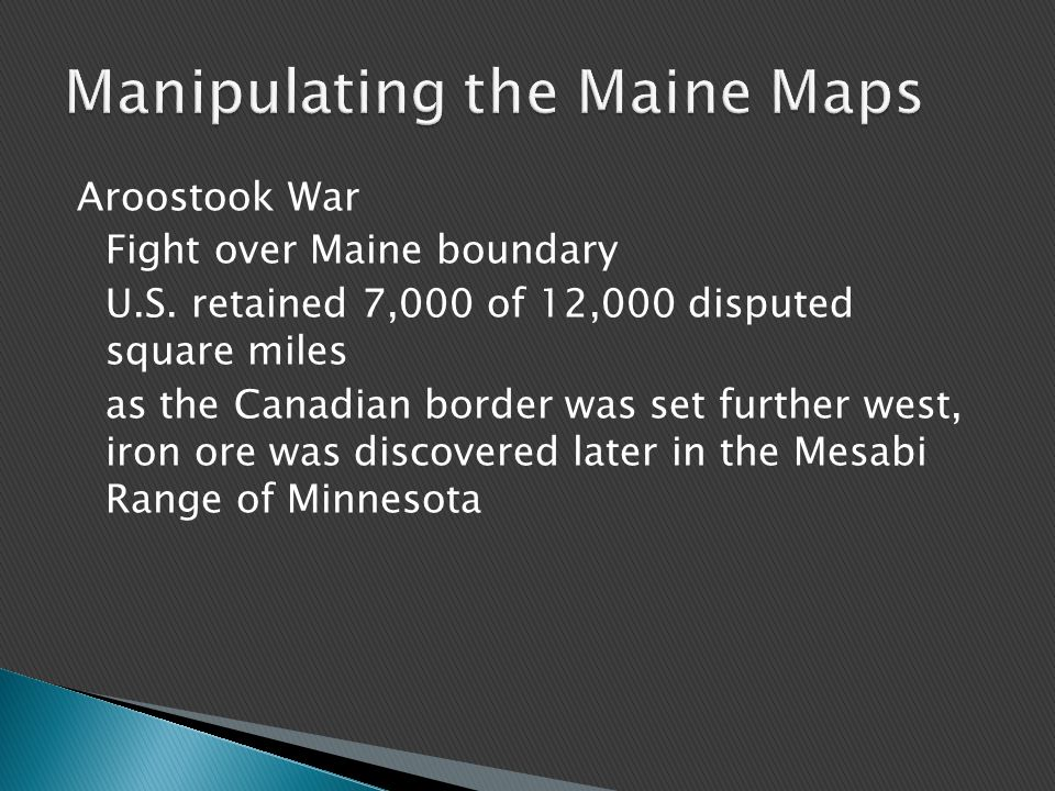 Aroostook War Fight over Maine boundary U.S.