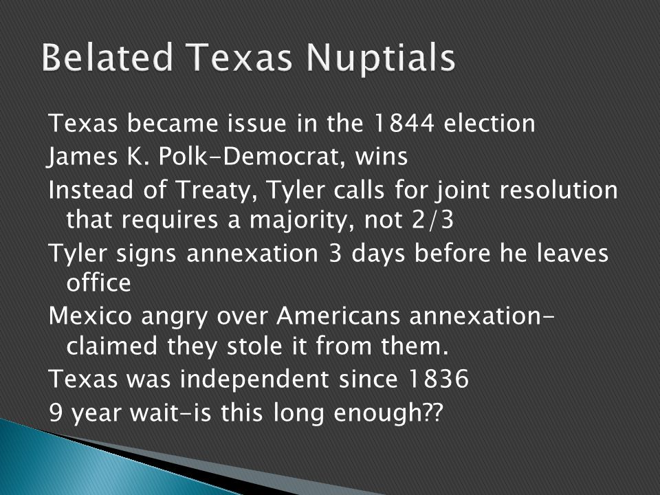 Texas became issue in the 1844 election James K.