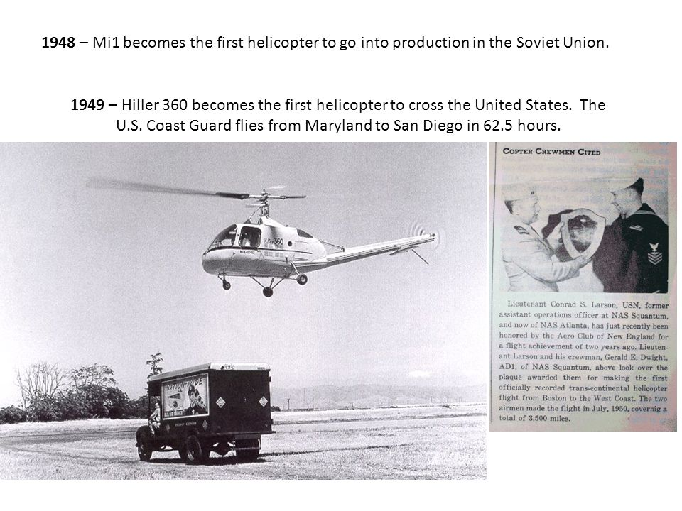 1948 – Mi1 becomes the first helicopter to go into production in the Soviet Union.