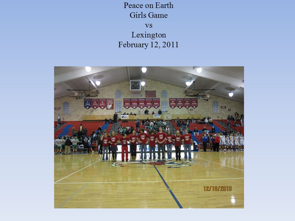 Peace on Earth Boys' Game vs Clear Fork February 18, 2011 ☺ Members of each school's sportsmanship committees joined hands and walked to mid-court to signify unity for the cause of good sportsmanship.