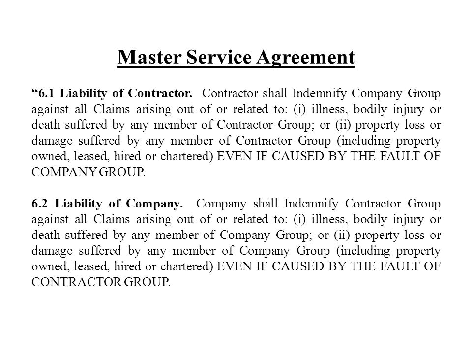 Master Service Agreement 6.1 Liability of Contractor.