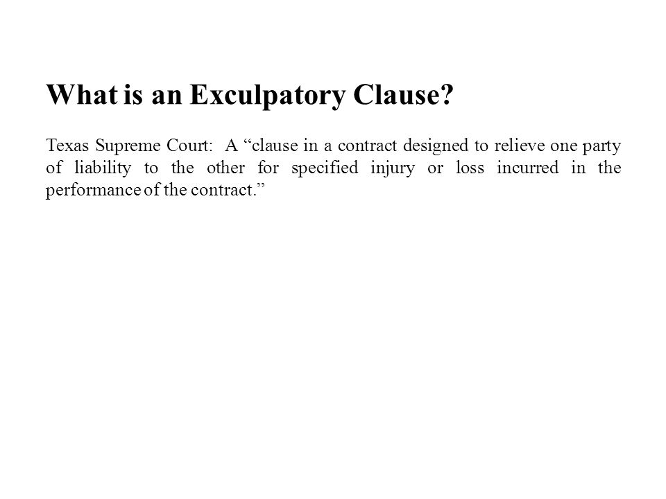 What is an Exculpatory Clause.