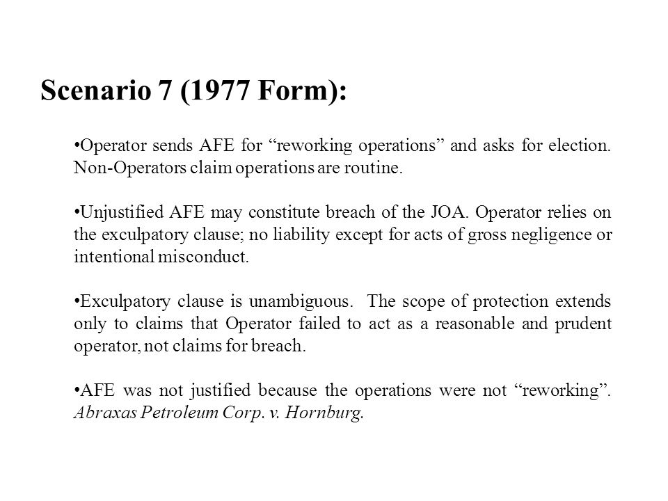 Scenario 7 (1977 Form): Operator sends AFE for reworking operations and asks for election.