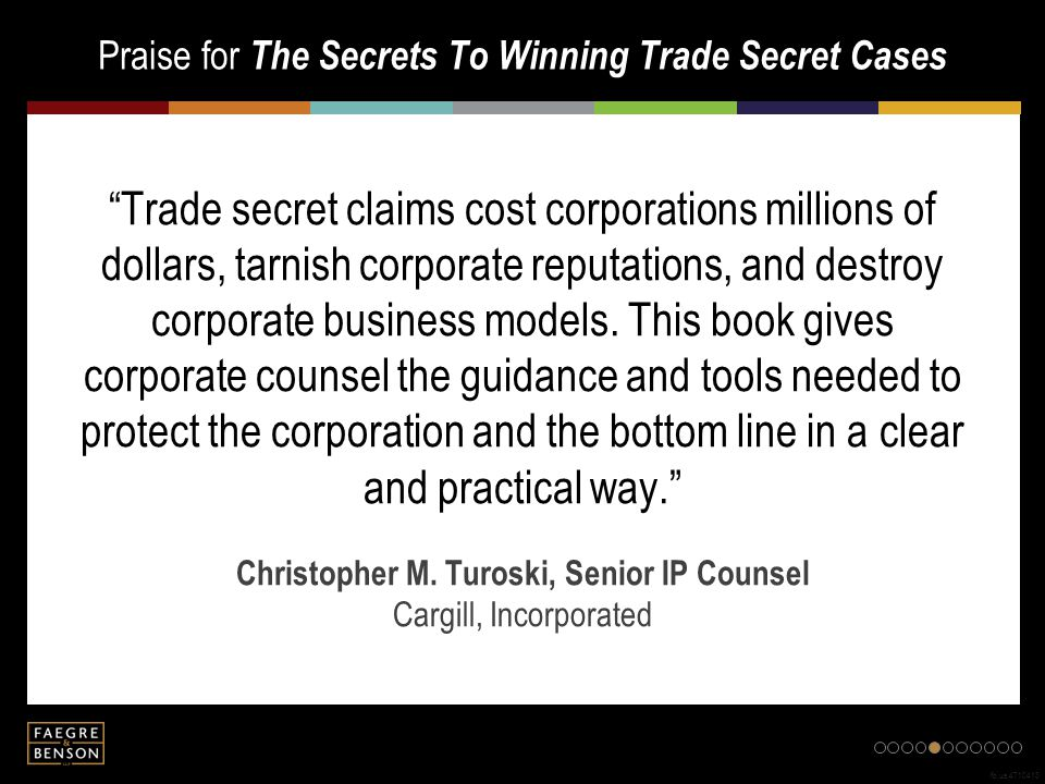 "Praise for The Secrets To Winning Trade Secret Cases fb.us.4710413 ""Trade secret claims cost corporations millions of dollars, tarnish corporate reput"