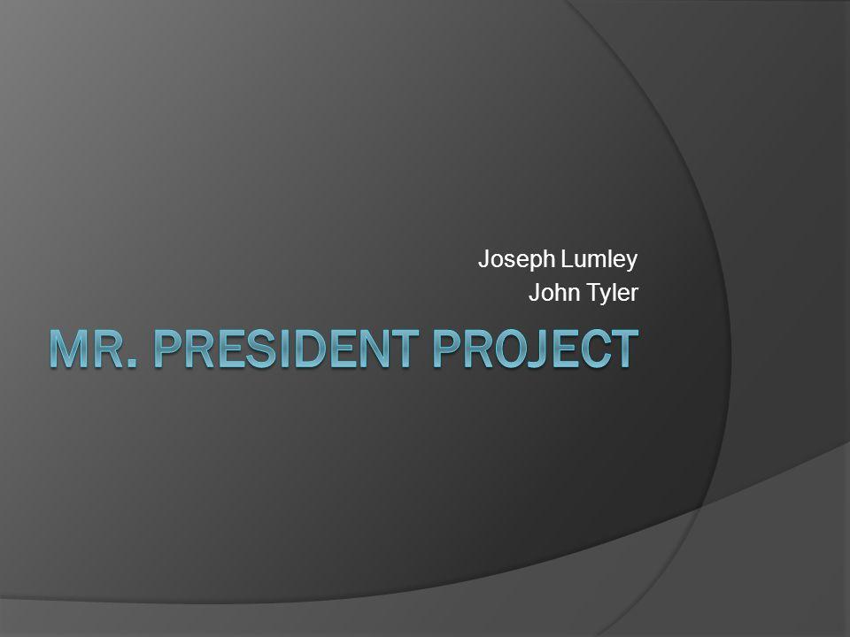 Joseph Lumley John Tyler