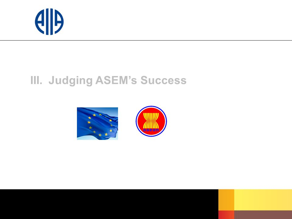 III.Judging ASEM's Success