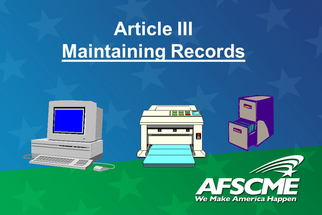 Article III Maintaining Records