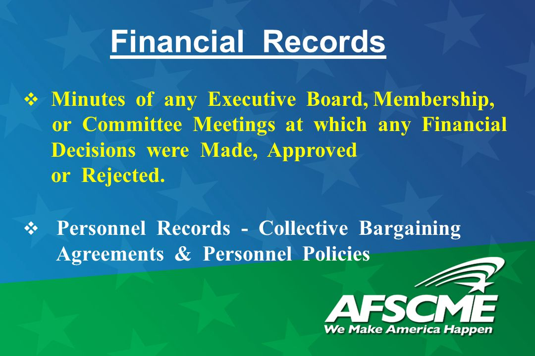 Financial Records  Minutes of any Executive Board, Membership, or Committee Meetings at which any Financial Decisions were Made, Approved or Rejected.