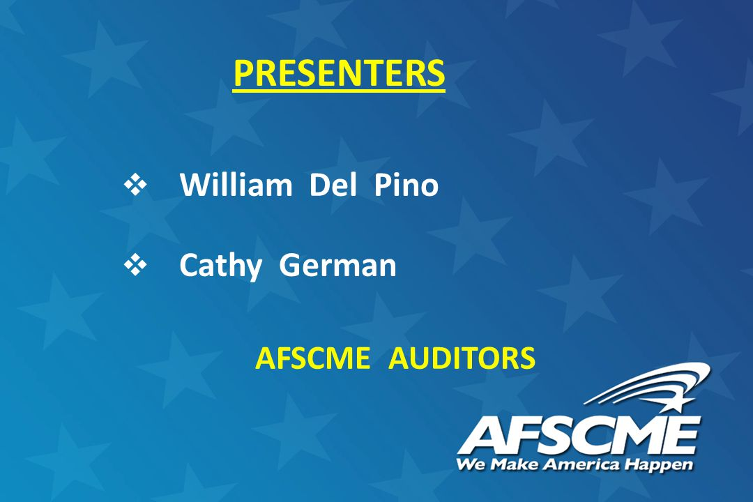  William Del Pino  Cathy German AFSCME AUDITORS PRESENTERS
