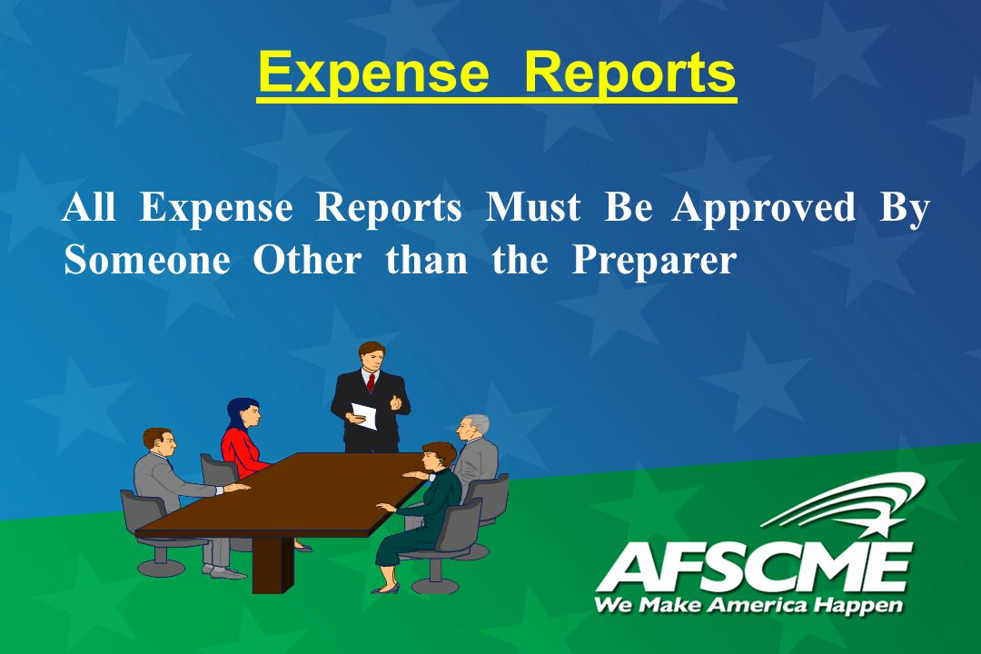Expense Reports All Expense Reports Must Be Approved By Someone Other than the Preparer