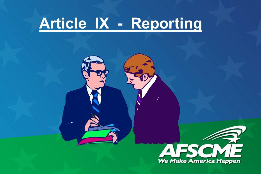 Article IX - Reporting