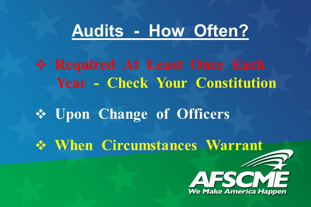 Audits - How Often.