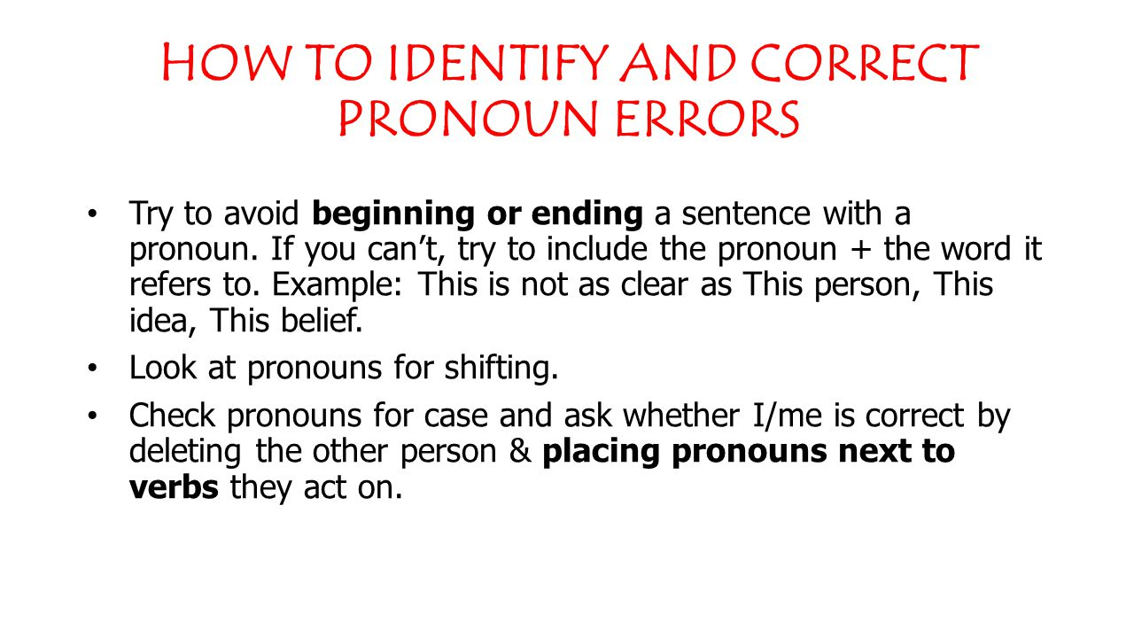 Hazy and fuzzy pronouns: Why can't they just be clear.