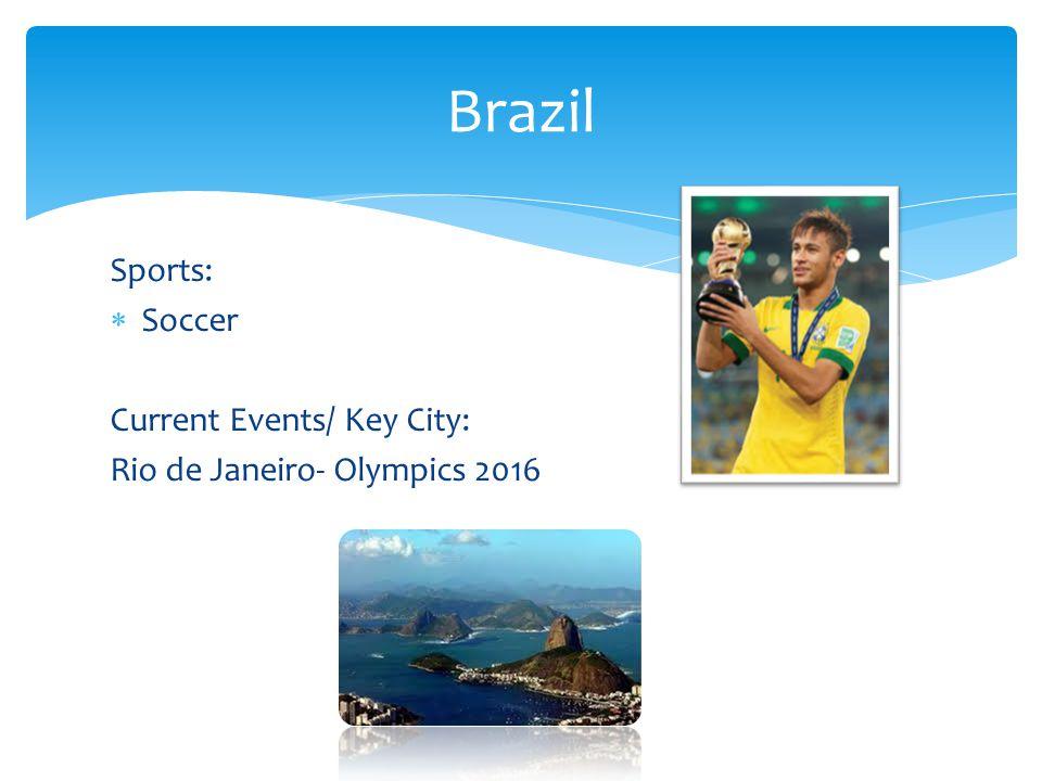 Sports:  Soccer Current Events/ Key City: Rio de Janeiro- Olympics 2016 Brazil