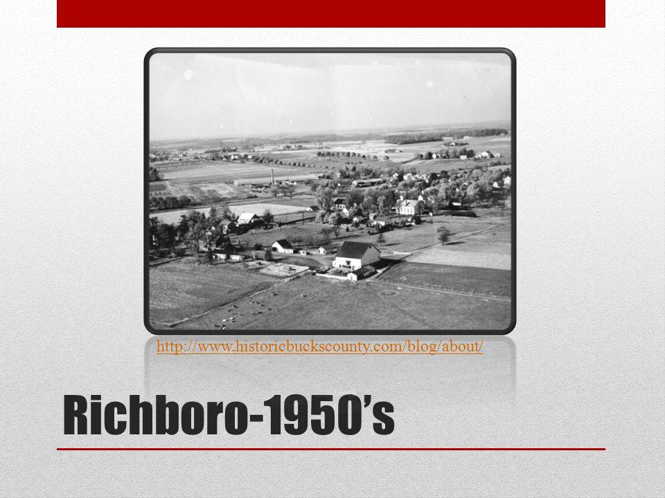 Richboro-1950's http://www.historicbuckscounty.com/blog/about/