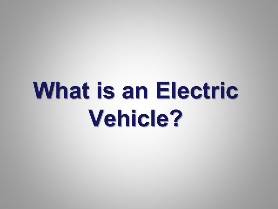 Plug-In Hybrid Electric Vehicle (PHEV) Hybrid vehicles that can plug into the grid so they can operate on electricity as well as an internal combustion engine.