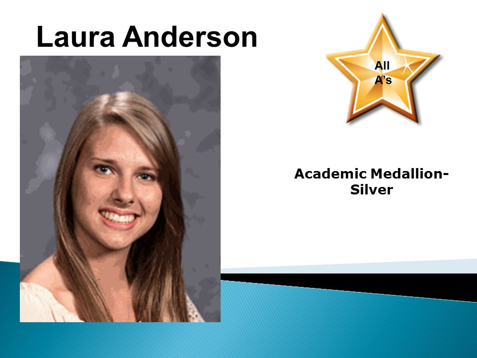 Kathleen Lyman All A's Academic Medallion- Silver Jack Anderson-1st